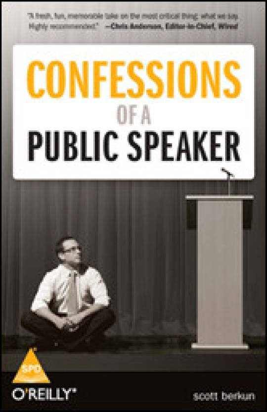 Confessions of a Public Speaker 1st Edition