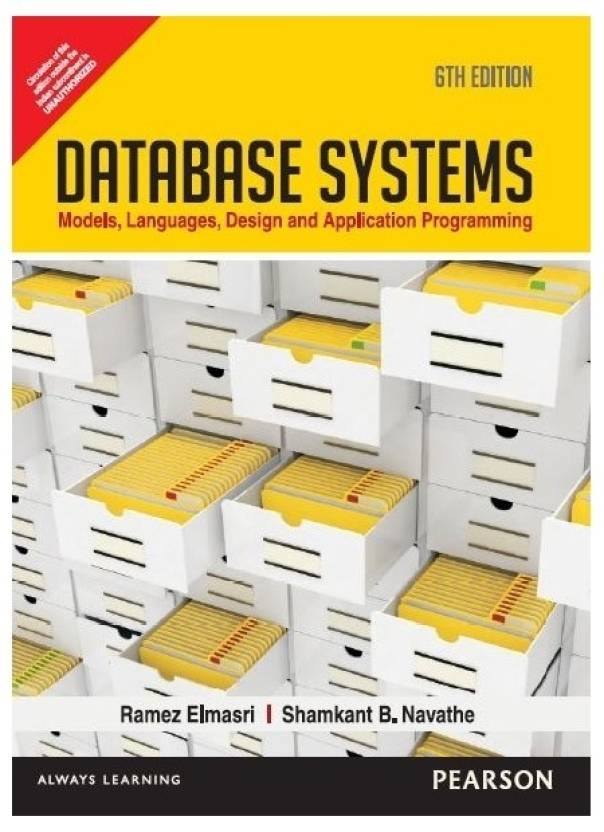 Database Systems: Models, Languages, Design and Application Programming : Models,Languages,Design and Application Programming 6th  Edition
