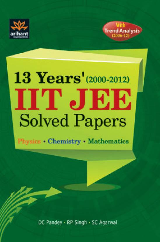 IIT JEE Solved Papers (12 Years) 01 Edition