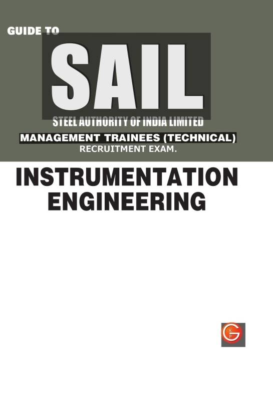 SAIL Steel Authority of India Limited Management Trainees (Technical) Instrumentation Engineering Recruitment Exam Guide