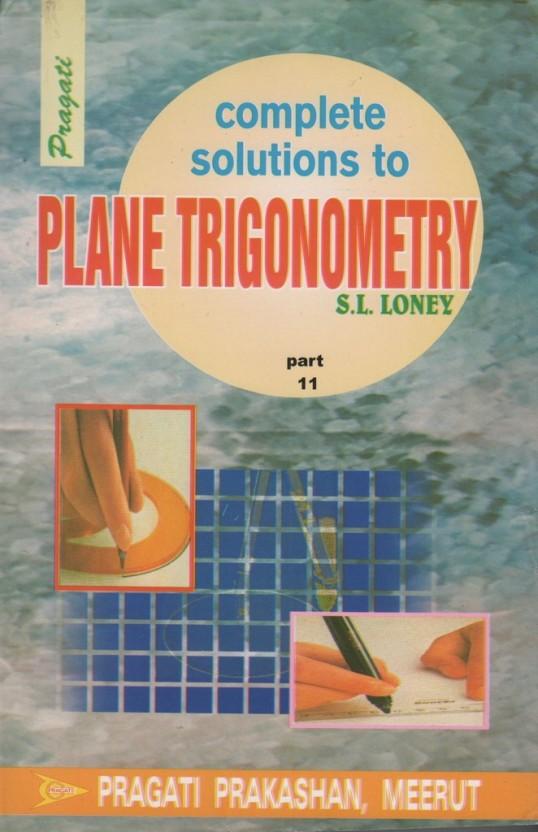 sl loney plane trigonometry solutions pdf download