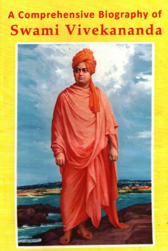 A Comparehensive Biography of Swami Vivekananda
