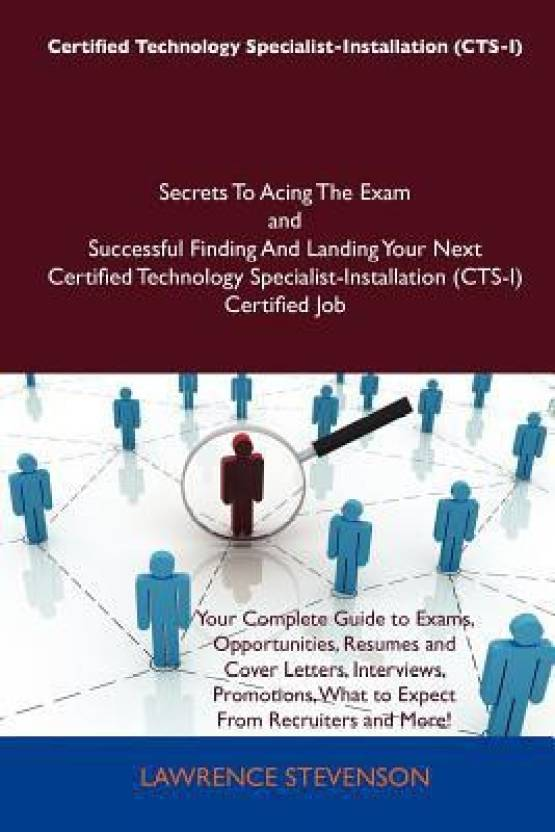Certified Technology Specialist-Installation (CTS-I) Secrets To