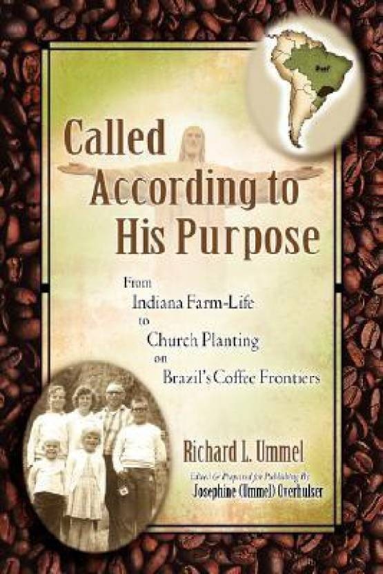 called according to his purpose buy called according to his purpose