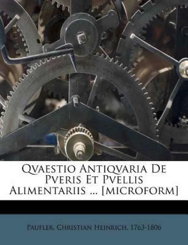 Qvaestio Antiqvaria De Pveris Et Pvellis Alimentariis ... [microform]