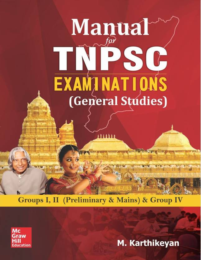 Manual for TNPSC Examinations (General Studies) Groups I, II (Preliminary & Mains) & Group 4