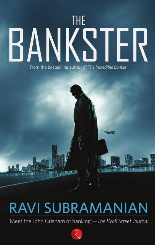 THE BANKSTER: Buy THE BANKSTER by Ravi Subramanian at Low Price in