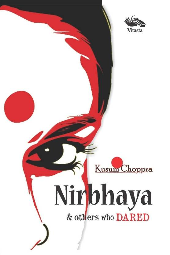 Nirbhaya & Others Who Dared 1st  Edition