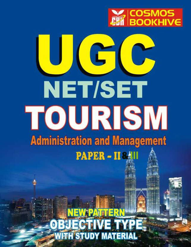 UGC-NET/SLET : Tourism Administration and Management (Paper - 2 & 3) 1 Edition