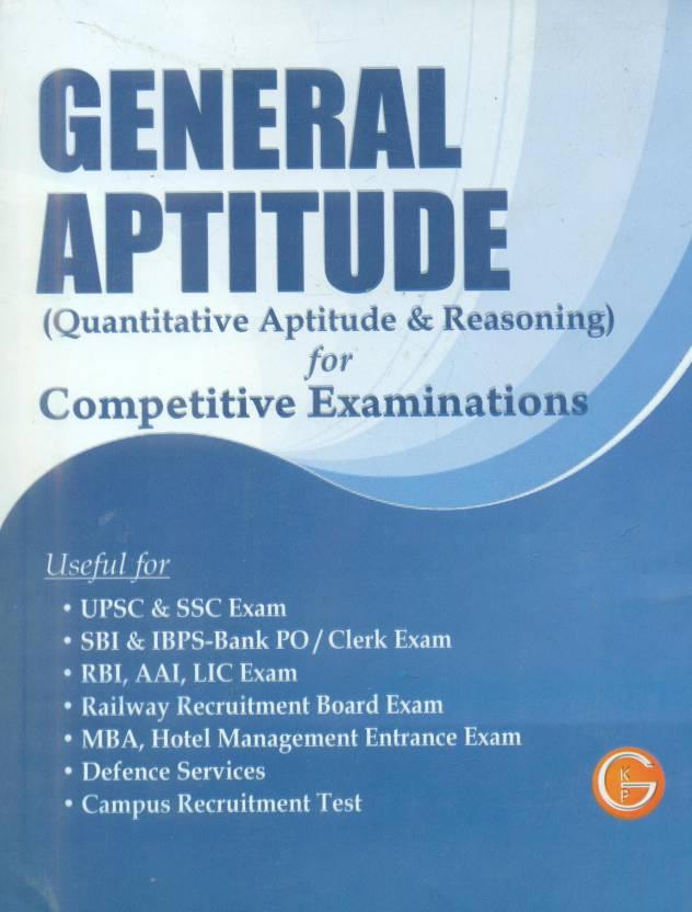 General Aptitude: Quantitative Aptitude & Reasoning for Competitive Examinations