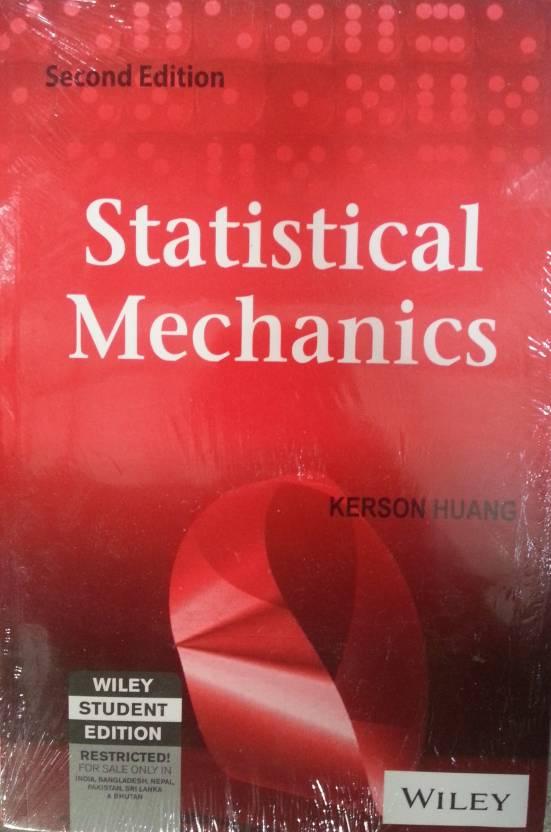 Statistical Mechanics 2nd Edition