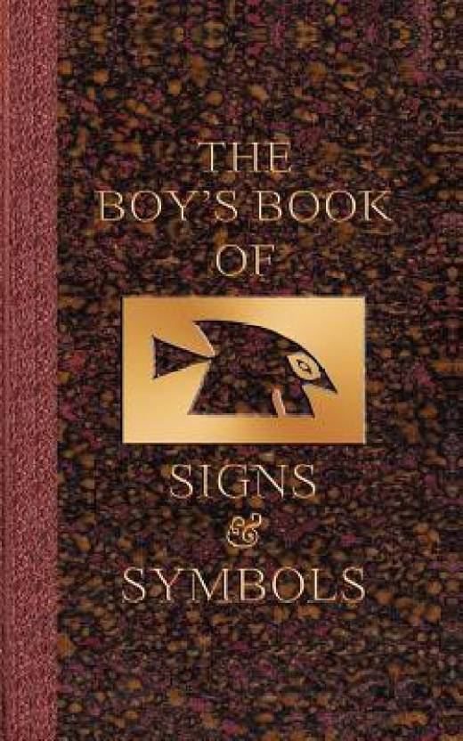 The Boys Book Of Signs And Symbols Buy The Boys Book Of Signs And