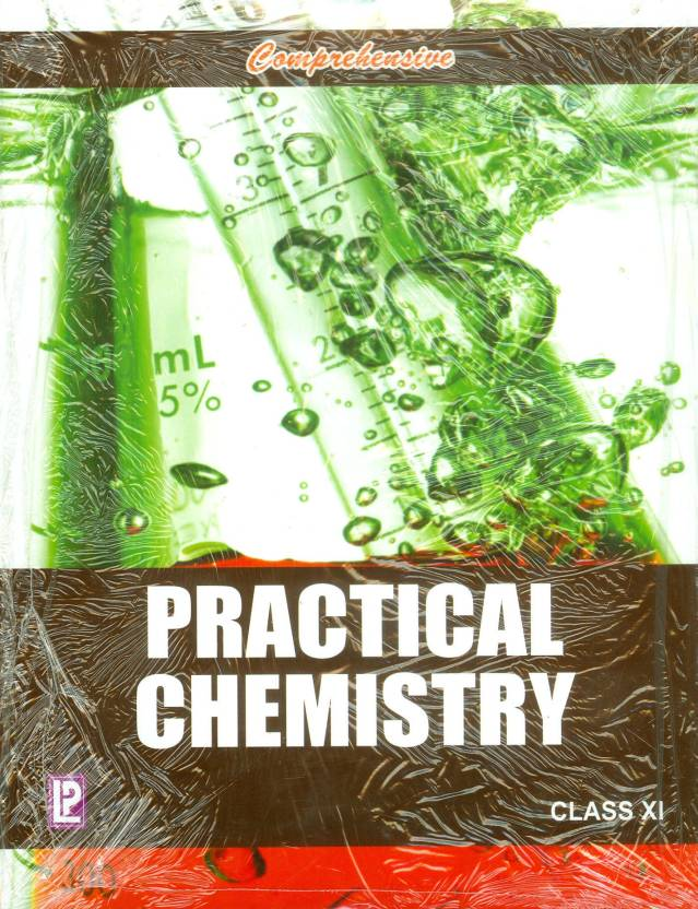 Comprehensive Practical Chemistry (Class Xi) New Edition New Edition