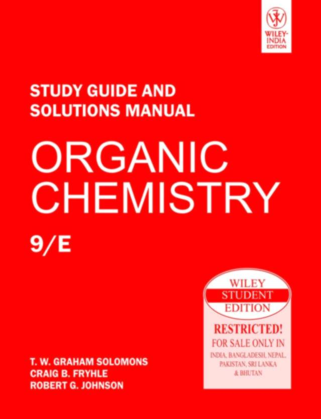 Study Guide And Solutions Manual  Organic Chemistry 9th