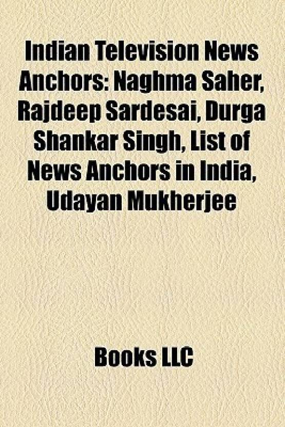 Indian Television News Anchors: Naghma Saher, Rajdeep SarDesai