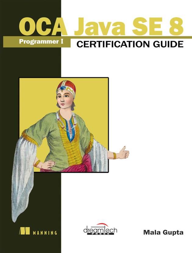 Oca Java Se Programmer I Certification Guide Buy Oca Java Se