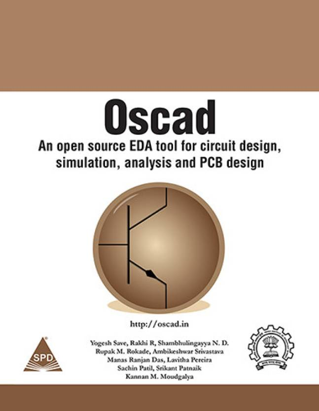 OSCAD: AN OPEN SOURCE EDA TOOL FOR CIRCUIT DESIGN, SIMULATION ...