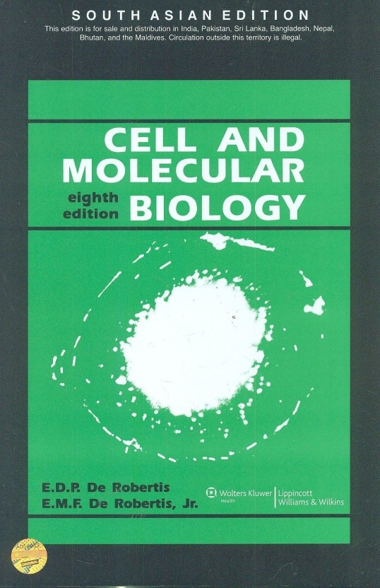 De Robertis Cell And Molecular Biology Pdf