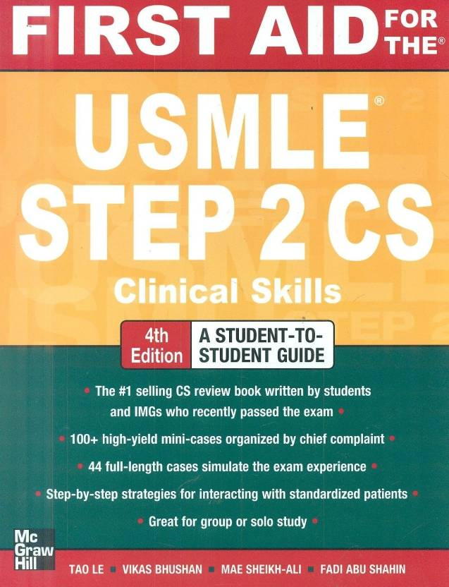 First Aid for the USMLE Step 2 CS 4 Rev ed Edition
