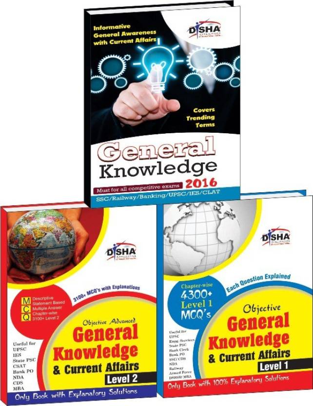 Objective General Knowledge & Current Affairs Level 1 & 2 with Current Update for UPSC/ IES/ State PCS/ Bank Clerk/ PO/ SSC/ Rlwys/ Armed Forces/ DSSSB/ MBA
