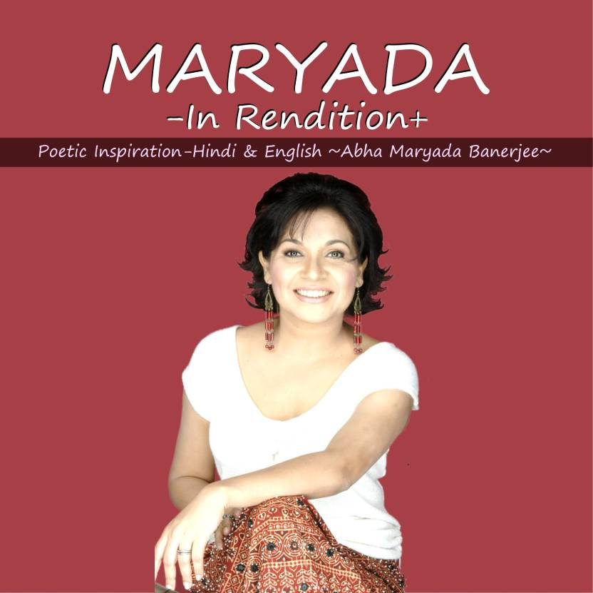 Maryada: In Rendition