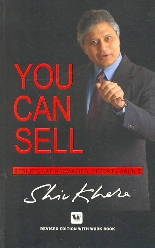 YOU CAN SELL : RESULTS ARE REWARDED,EFFORTS ARENT