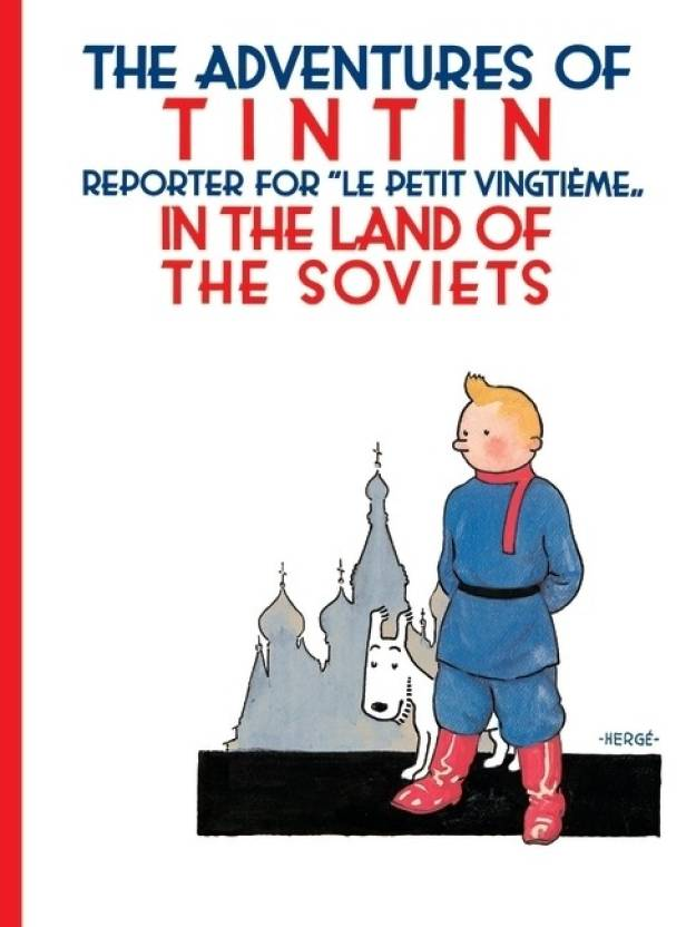 Tintin : in the Land of the Soviets in B