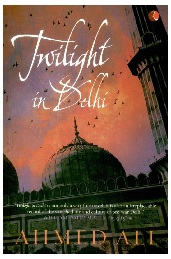 Twilight In Delhi: A Novel