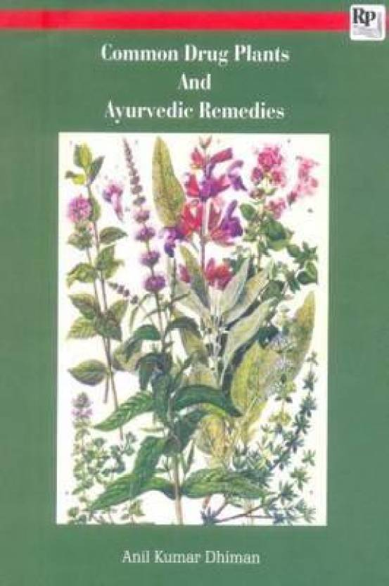 Common Drugs Plants and Ayurvedic Remedies 01 Edition: Buy Common
