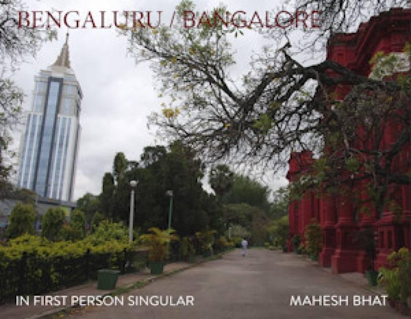 Bengaluru/Bangalore: In First Person Singular
