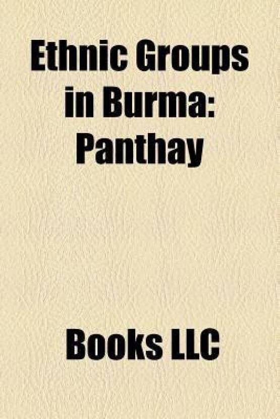 Ethnic Groups in Burma: Va People, Mon People, Panthay, Zou People