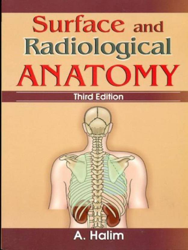 Surface And Radiological Anatomy 3rd Edition Buy Surface And