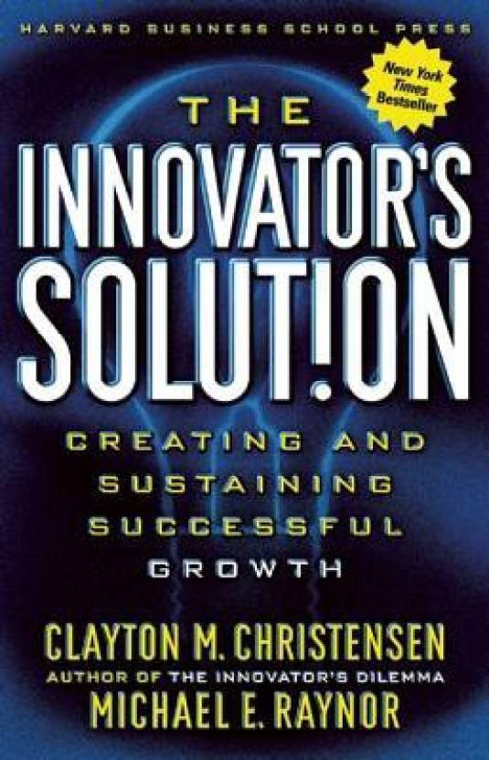 The Innovator's Solution illustrated edition Edition