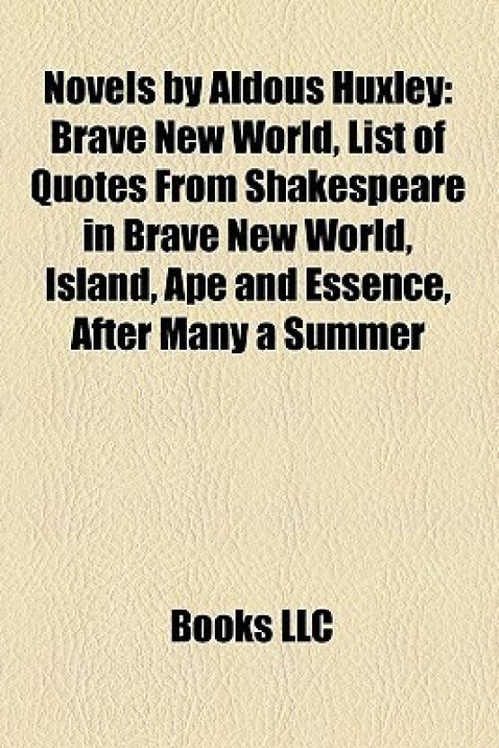 Novels By Aldous Huxley Study Guide Brave New World List Of