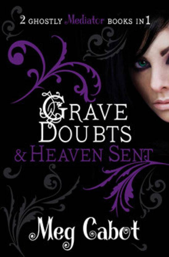 The Mediator: Grave Doubts And Heaven Sent ( 5 & 6 Bind-Up)