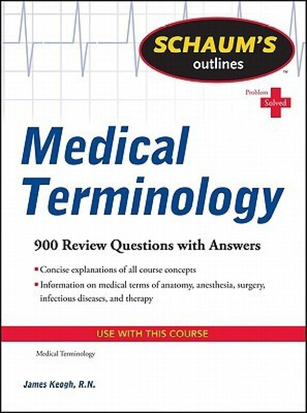 Schaums Outline of Medical Terminology (Schaums Outline Series)