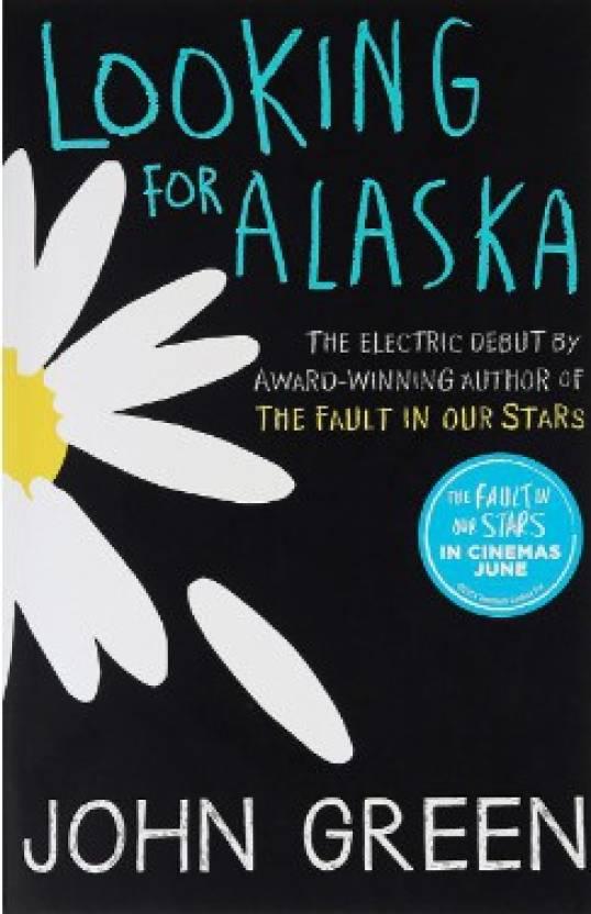 Looking for Alaska (English) price comparison at Flipkart, Amazon, Crossword, Uread, Bookadda, Landmark, Homeshop18