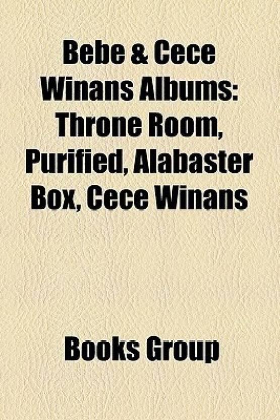 Bebe Cece Winans Albums Throne Room Purified Alabaster Box