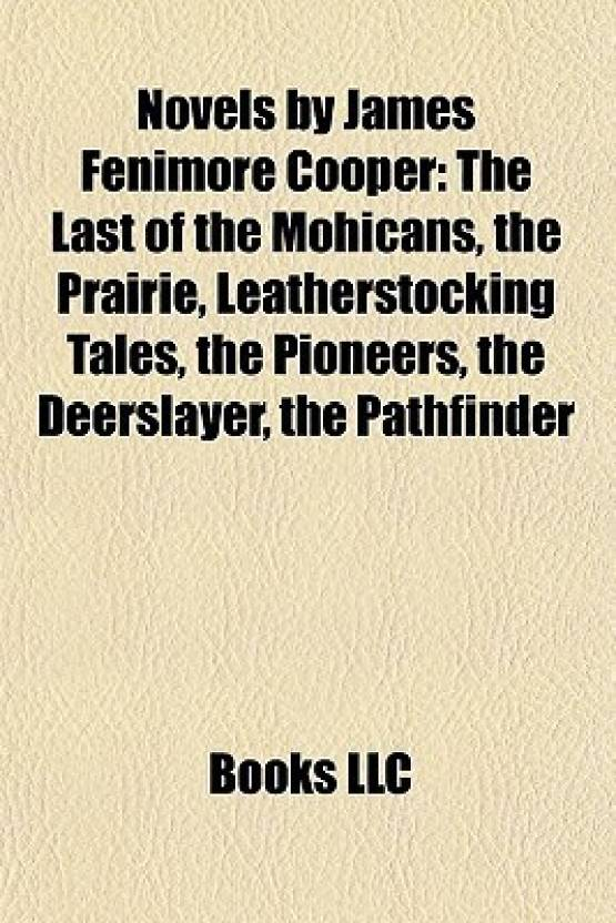 Novels By James Fenimore Cooper Study Guide The Last Of The