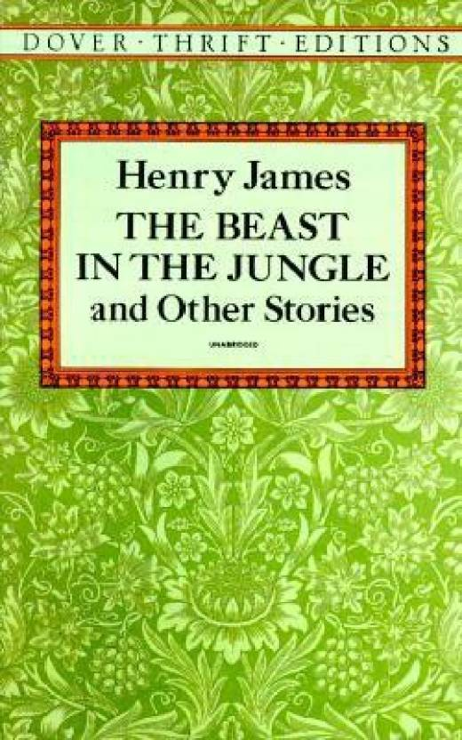 The Beast in the Jungle and Other Stories( Series - Dover Thrift Editions )