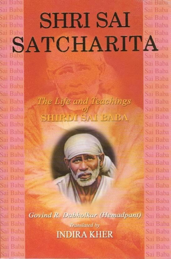 Shri Sai Satcharita: The Life and Teachings of Shirdi Sai