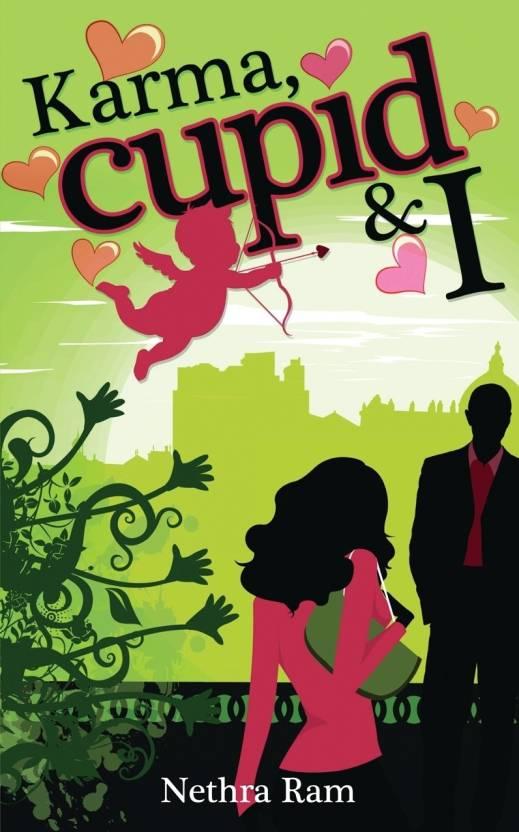 Karma, Cupid & I