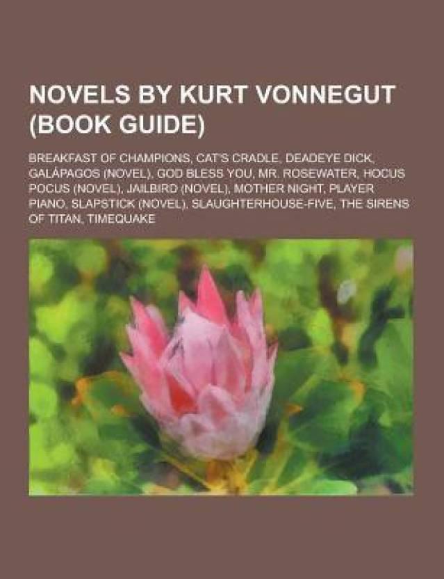 Novels By Kurt Vonnegut Book Guide Breakfast Of Champions Cats