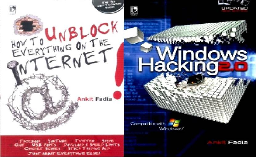 How to Unblock everything on the Internet/Windows Hacking 2.0 (Set Of 2 Books)