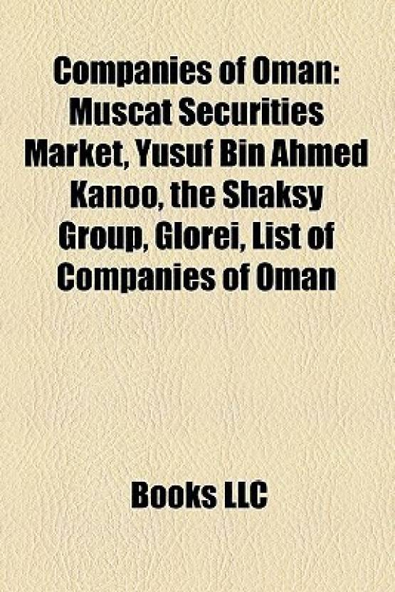 Companies of Oman: Muscat Securities Market, Yusuf Bin Ahmed
