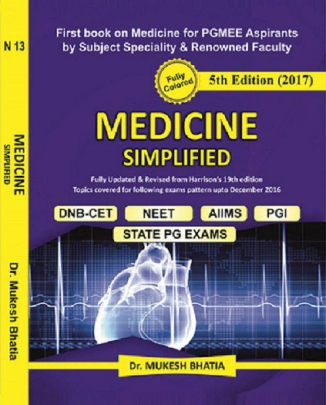 Book of Medicine Simplified ( 5th Eddition) by Dr Bhatia