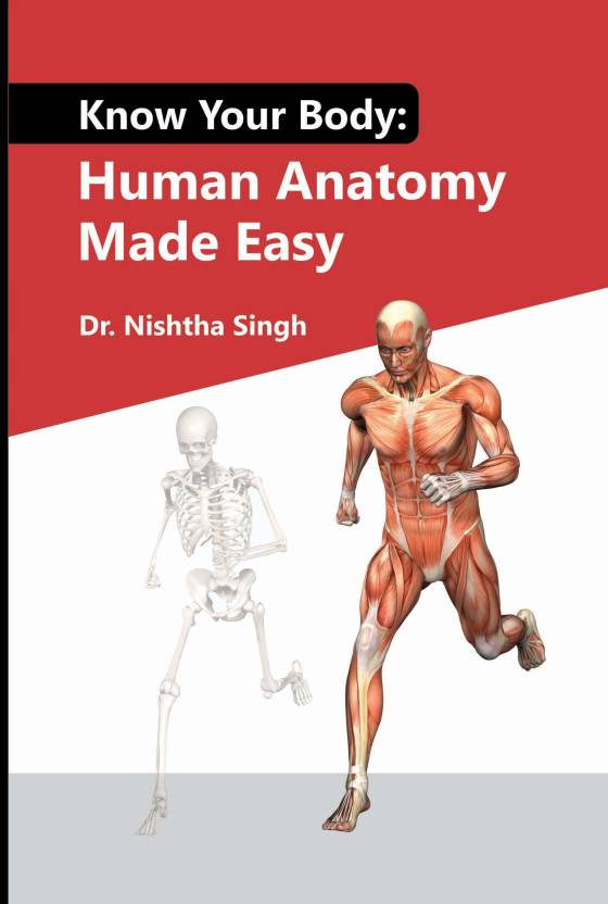 Know Your Body Human Anatomy Made Easy Buy Know Your Body Human