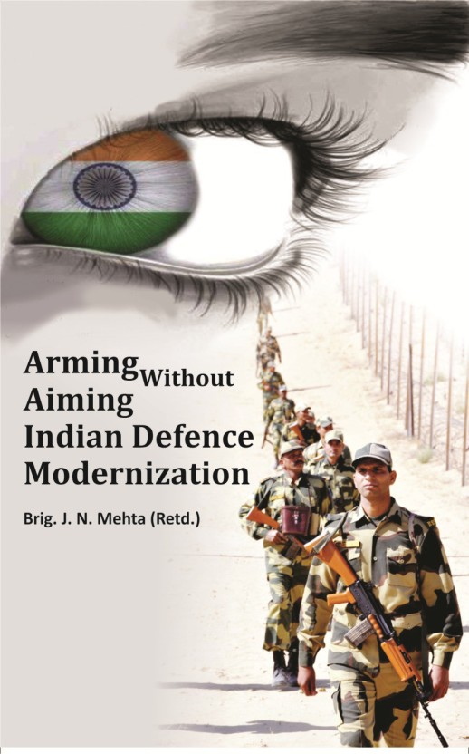 Arming Without Aiming: Indias Military Modernization