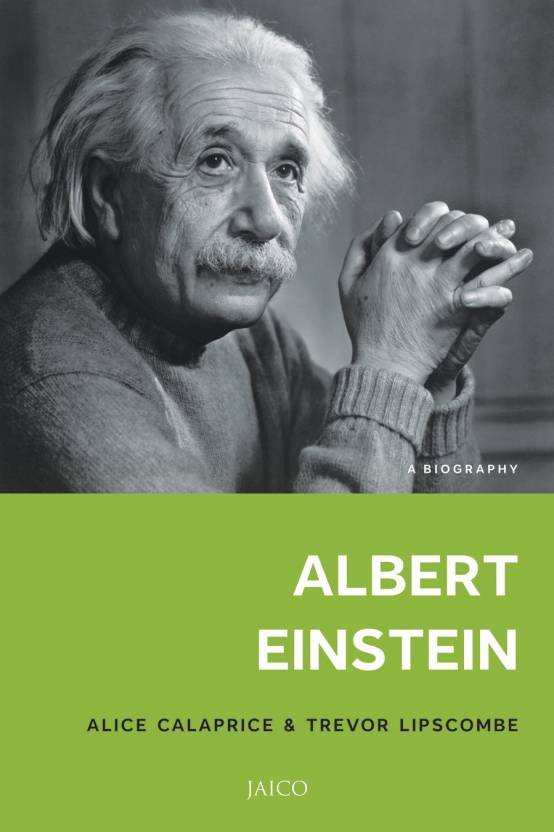 Albert Einstein: A Biography