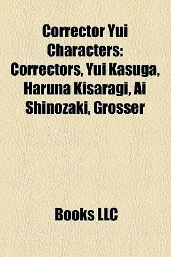 Corrector Yui Characters: Correctors, Yui Kasuga, Haruna